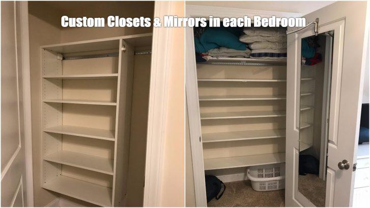 Custom Closets in each bedroom.  Also full length mirror in each bedroom.